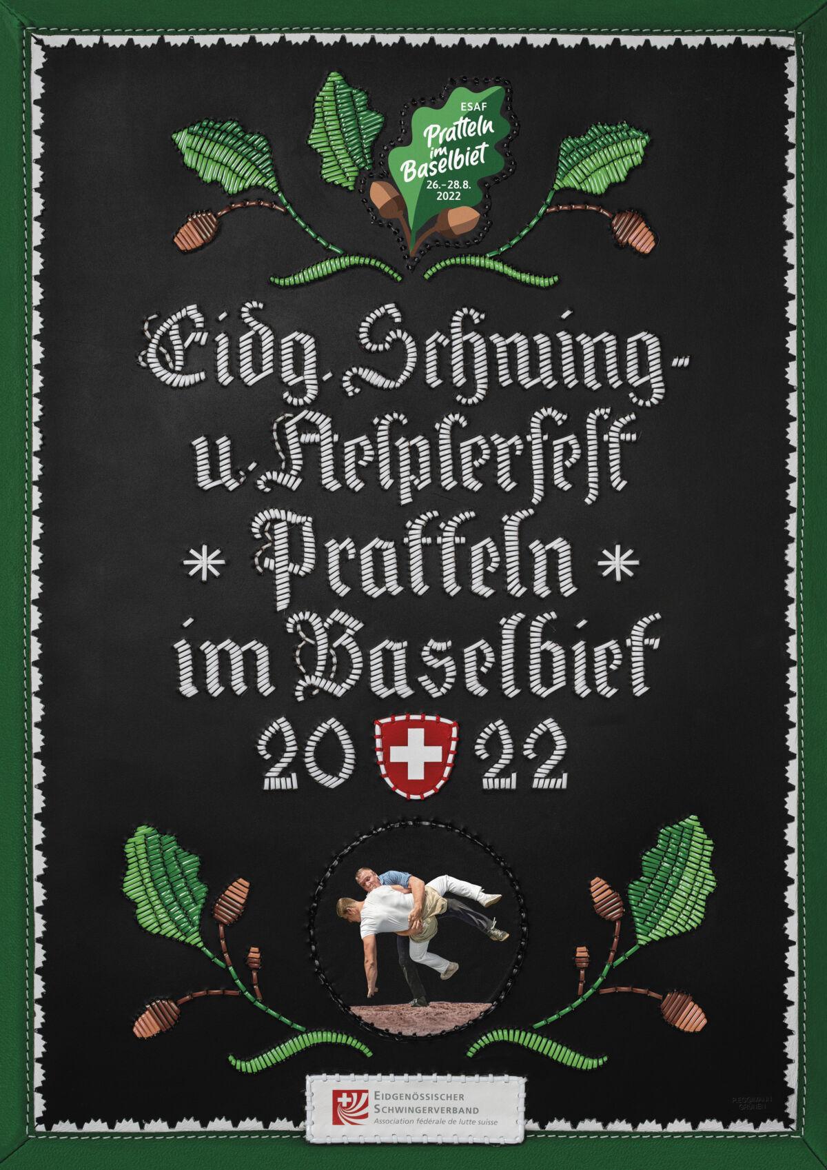 Handwerkskunst als Festplakat    | Eidgenössisches Schwing- und Älplerfest Pratteln im Baselbiet | ESAF 2022
